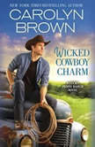 Wicked Cowboy Charm, Carolyn Brown