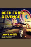 Deep Fried Revenge, Lynn Cahoon