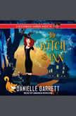 The Witch is Inn, Danielle Garrett