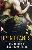 Up In Flames, Jennifer Blackwood