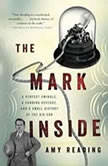 The Mark Inside A Perfect Swindle, a Cunning Revenge, and a Small History of the Big Con, Amy Reading