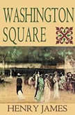 Washington Square, Henry James
