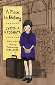 A Place to Belong, Cynthia Kadohata
