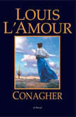 Conagher A Novel, Louis L'Amour