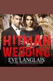 Hitman Wedding, Eve Langlais