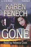 Gone, Karen Fenech