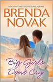 Big Girls Don't Cry, Brenda Novak