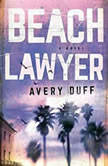 Beach Lawyer, Avery Duff