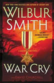 War Cry A Courtney Family Novel, Wilbur Smith