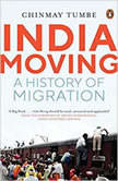 India Moving A History of Migration, Chinmay Tumbe