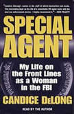 Special Agent, Candice DeLong