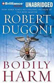 Bodily Harm, Robert Dugoni