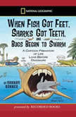 When Fish Got Feet, Sharks Got Teeth, and Bugs Began to Swarm, Hannah Bonner