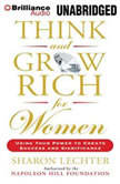 Think and Grow Rich for Women Using Your Power to Create Success and Significance, Sharon Lechter
