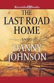 The Last Road Home, Danny Johnson