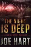 The Night Is Deep, Joe Hart