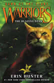 Warriors: Dawn of the Clans #4: The Blazing Star, Erin Hunter