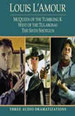 McQueen of the Tumbling K / West of Tularosa / The Sixth Shotgun, Louis L'Amour
