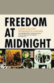 Freedom at Midnight, Larry Collins; Dominique Lapierre
