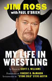 Slobberknocker: My Life in Wrestling, Jim Ross