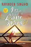 I Too Had A Love Story, Ravinder Singh