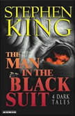 The Man in the Black Suit 4 Dark Tales, Stephen King