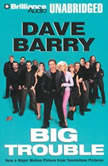 Big Trouble, Dave Barry