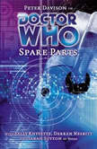 Doctor Who - Spare Parts, Marc Platt