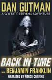 Back in Time with Benjamin Franklin, Dan Gutman