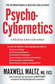 Psycho-Cybernetics Updated and Expanded, Maxwell Maltz