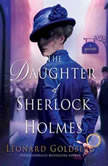 The Daughter of Sherlock Holmes, Leonard Goldberg