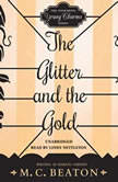 The Glitter and the Gold, M. C. Beaton writing as Marion Chesney