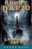 Ghost Radio, Leopoldo Gout