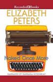 Naked Once More, Elizabeth Peters