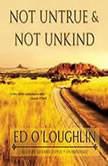 Not Untrue & Not Unkind, Ed OLoughlin
