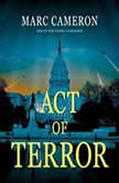 Act of Terror, Marc Cameron