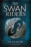 The Swan Riders, Erin Bow