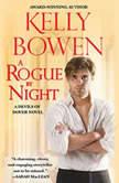 A Rogue by Night, Kelly Bowen