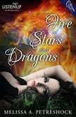 Fire of Stars and Dragons, Melissa Petreshock