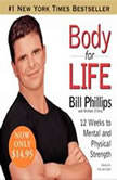 Body For Life, Bill Phillips
