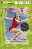 American Thighs The Sweet Potato Queens' Guide to Preserving Your Assets, Jill Conner Browne