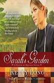 Sarahs Garden A Patch of Heaven Novel, Kelly Long