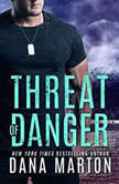 Threat of Danger, Dana Marton