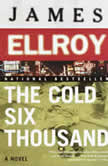The Cold Six Thousand, James Ellroy