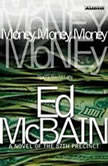 Money, Money, Money, Ed McBain