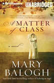 A Matter of Class, Mary Balogh
