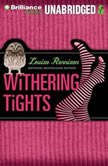 Withering Tights The Misadventures of Tallulah Casey, Louise Rennison