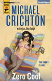 Zero Cool, Michael Crichton