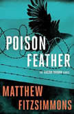 Poisonfeather, Matthew FitzSimmons