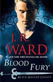 Blood Fury Black Dagger Legacy, J.R. Ward